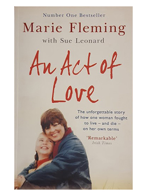 <strong>An Act of Love </strong><br>Marie Fleming